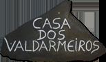 Casa dos Valdarmeiros - Turismo Rural - Vinhais